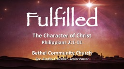 The Character of Christ Philippians 2:1-11