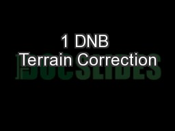1 DNB Terrain Correction