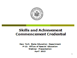 1 Skills and Achievement Commencement Credential