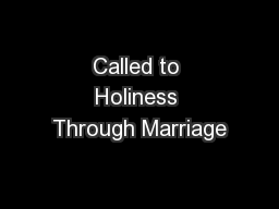 Called to Holiness Through Marriage