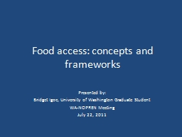 Food access: concepts and frameworks PowerPoint PPT Presentation