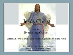 Jesus Christ and the  Everlasting Gospel