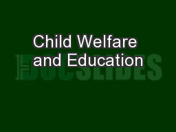 Child Welfare and Education