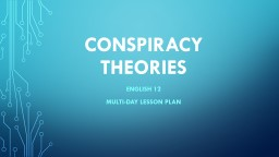 CONSPIRACY THEORIES ENGLISH 12