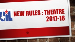 New  RULes  : Theatre 2017-18