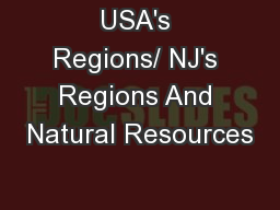 USA's Regions/ NJ's Regions And Natural Resources