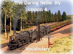 The Daring Nellie Bly Lesson 4