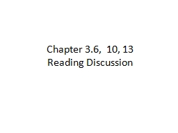 Chapter 3.6,  10, 13  Reading Discussion