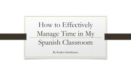 How to Effectively Manage Time in My Spanish Classroom