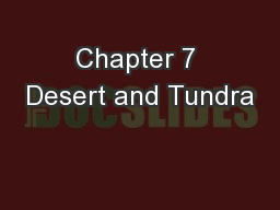 Chapter 7 Desert and Tundra