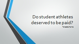 Do  student athletes deserved to be paid?