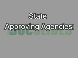 State Approving Agencies: PowerPoint PPT Presentation
