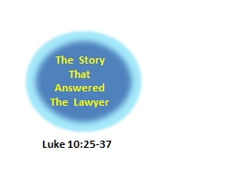 The  Story That Answered The  Lawyer