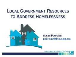 Local Government Resources to Address Homelessness PowerPoint PPT Presentation
