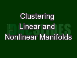 Clustering Linear and Nonlinear Manifolds
