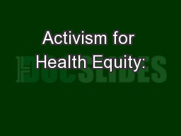 Activism for Health Equity: