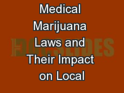 Medical Marijuana Laws and Their Impact on Local