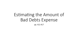 Estimating the Amount of Bad Debts Expense