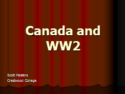 Canada and WW2 Scott Masters PowerPoint PPT Presentation