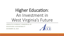 Higher Education : An Investment in