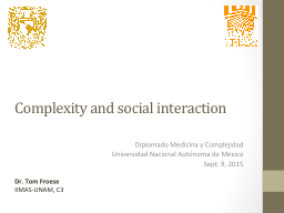 Complexity and social interaction