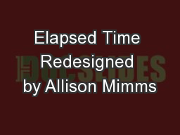 Elapsed Time Redesigned by Allison Mimms