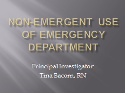 Non-Emergent use of emergency department