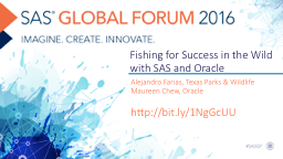 Fishing for Success in the Wild with SAS and Oracle