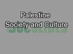 Palestine Society and Culture