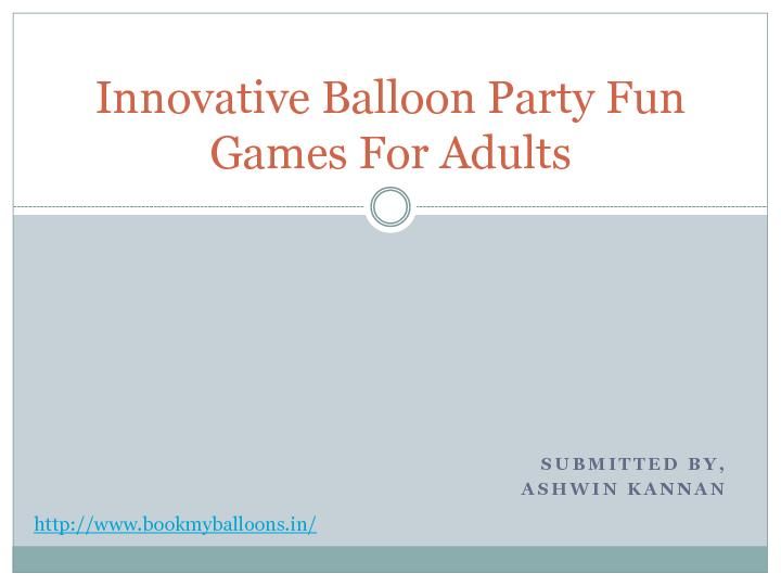 Innovative Balloon Party Fun Games For Adults