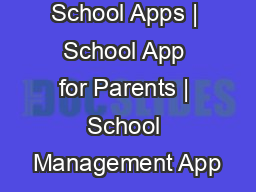 School Apps | School App for Parents | School Management App PowerPoint PPT Presentation