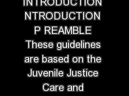 Guidelines For After Care of Children under ICPS HAPTER INTRODUCTION NTRODUCTION P REAMBLE These guidelines are based on the Juvenile Justice Care and Protection Act  Integrated Child Protection Schem