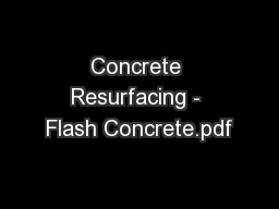 Concrete Resurfacing - Flash Concrete.pdf