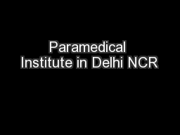 Paramedical Institute in Delhi NCR