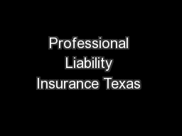 Professional Liability Insurance Texas