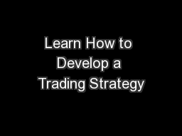 Learn How to Develop a Trading Strategy
