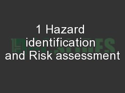 1 Hazard identification and Risk assessment