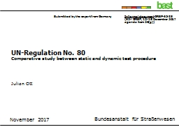 UN-Regulation No. 80 Comparative study between static and dynamic test procedure