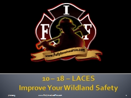 10 – 18 – LACES Improve Your Wildland Safety