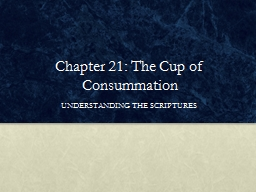Chapter 21: The Cup of Consummation