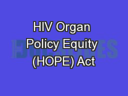 HIV Organ Policy Equity (HOPE) Act