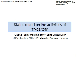 Status report on the activities of