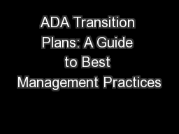 ADA Transition Plans: A Guide to Best Management Practices PowerPoint PPT Presentation