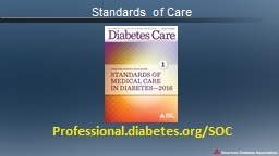 Standards of Care Professional.diabetes.org/SOC