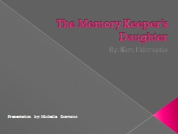 The Memory Keeper's Daughter PowerPoint PPT Presentation
