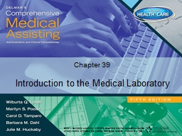 Chapter 39 Introduction to the Medical Laboratory