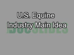 U.S. Equine Industry Main Idea