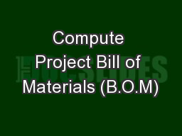 Compute Project Bill of Materials (B.O.M)