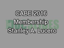 CABE 2016 Membership Stanley A. Lucero