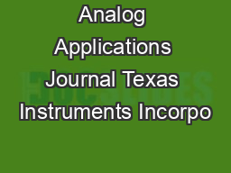 Analog Applications Journal Texas Instruments Incorpo PowerPoint PPT Presentation
